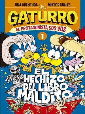cover image of El hechizo del libro mágico El protagonista sos vos 1
