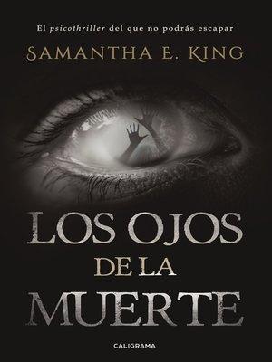cover image of Los ojos de la muerte