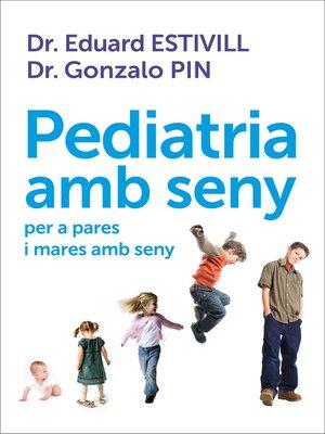 cover image of Pediatria amb seny
