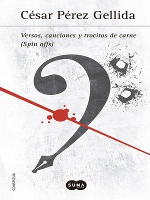 cover image of Versos, canciones y trocitos de carne (Spin offs)