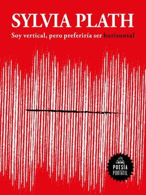 cover image of Soy vertical, pero preferiría ser horizontal