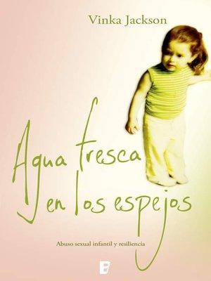cover image of Agua fresca en los espejos