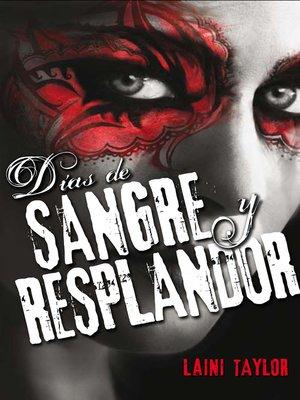 cover image of Días de sangre y resplandor (Hija de humo y hueso 2)