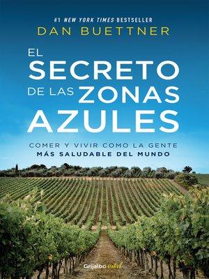 cover image of El secreto de las zonas azules (Colección Vital)