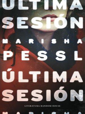 cover image of Última sesión