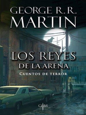 cover image of Los reyes de la arena