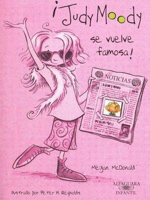 cover image of ¡Judy Moody se vuelve famosa! (Colección Judy Moody 2)
