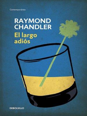cover image of El largo adiós (Philip Marlowe 6)