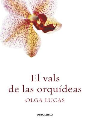 cover image of El vals de las orquídeas