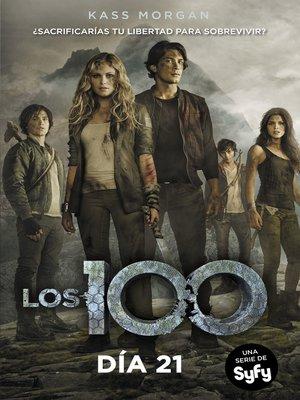 cover image of Día 21 (Los 100 2)