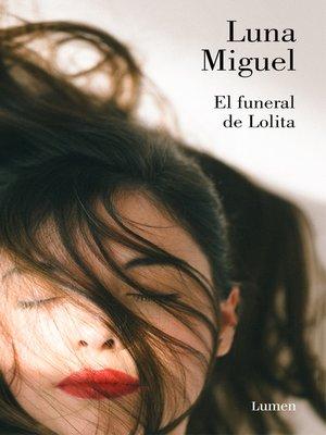 cover image of El funeral de Lolita