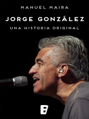 cover image of Jorge Gonzalez. Una Historia Original