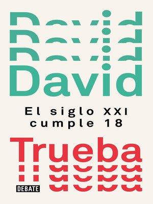 cover image of El siglo XXI cumple 18
