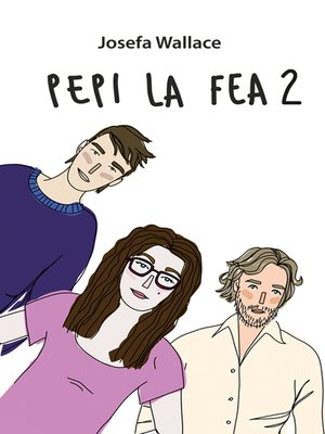 cover image of Pepi la fea 2
