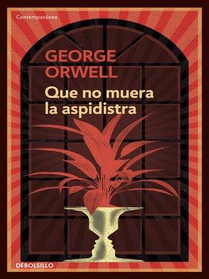 cover image of Que no muera la aspidistra
