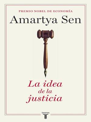 cover image of La idea de la justicia