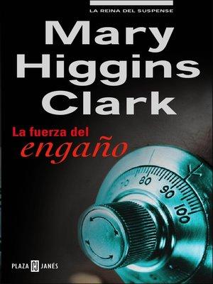 cover image of La fuerza del engaño