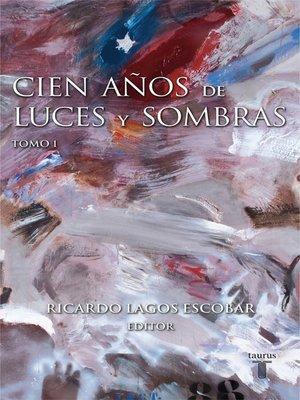cover image of Cien años de luces y sombras I