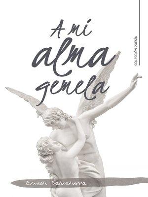 cover image of A mi alma gemela