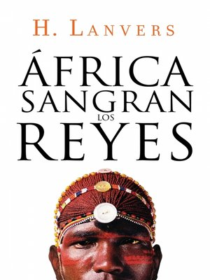 cover image of África. Sangran los reyes (Serie África)