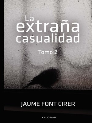 cover image of La extraña casualidad. Tomo 2