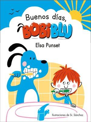 cover image of ¡Buenos días, Bobiblú!