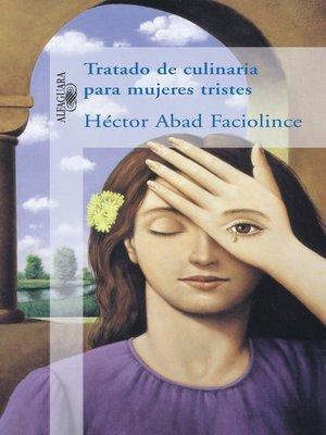 cover image of Tratado de culinaria para mujeres tristes