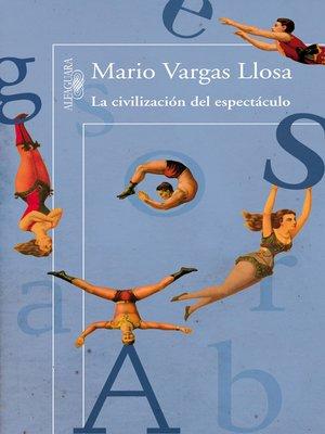 cover image of La civilización del espectáculo
