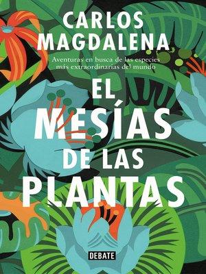 cover image of El mesías de las plantas