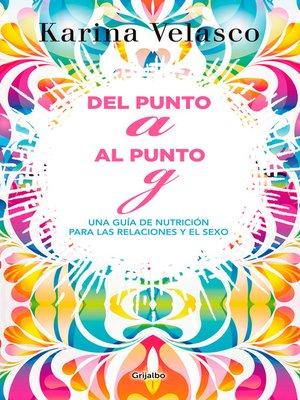 cover image of Del punto a al punto G