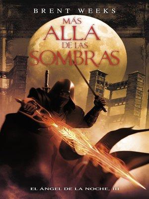 cover image of Más allá de las sombras (El Ángel de la Noche 3)