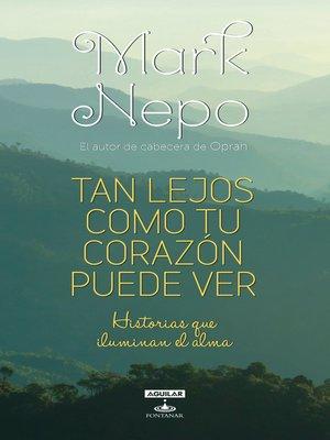 cover image of Tan lejos como tu corazón puede ver