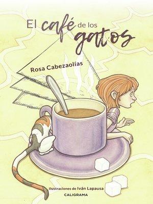cover image of El café de los gatos