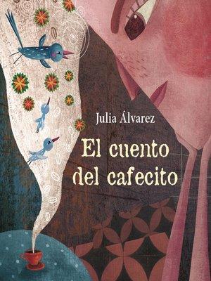 cover image of El cuento del cafecito