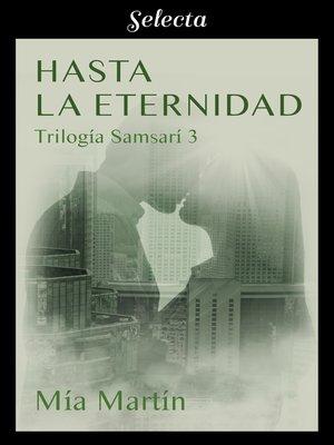 cover image of Hasta la eternidad