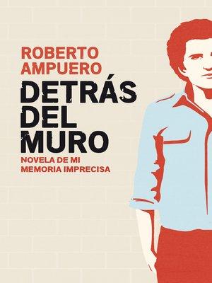 cover image of Detrás del muro