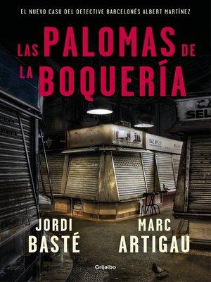 cover image of Las palomas de la Boquería (Detective Albert Martínez 2)