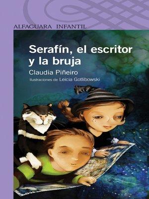 cover image of Serafín, el escritor y la bruja