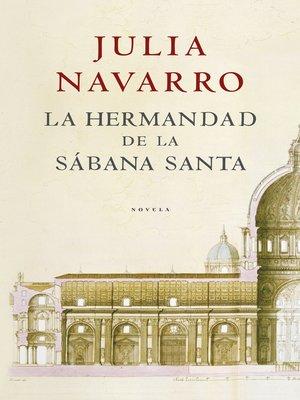 cover image of La hermandad de la Sábana Santa