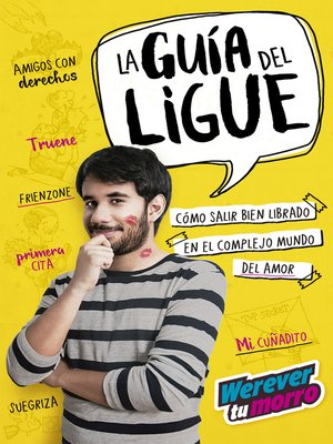 cover image of La guía del ligue (Werevertumorro)