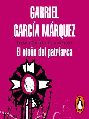 cover image of El otoño del patriarca