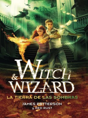 cover image of La tierra de las sombras (Witch & Wizard 2)