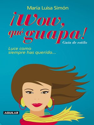 cover image of ¡Wow! Qué guapa