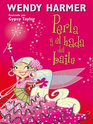 cover image of Perla y el hada del baile