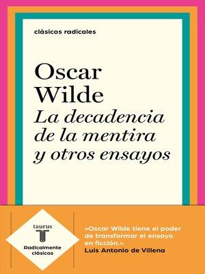 cover image of La decadencia de la mentira y otros ensayos