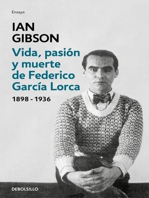 cover image of Vida, pasión y muerte de Federico García Lorca