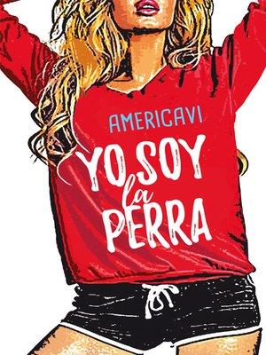 cover image of Yo soy la perra