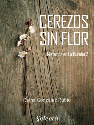 cover image of Cerezos sin flor (Trilogía Misterios en la Bureba 2)