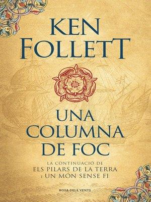cover image of Una columna de foc (Saga Els pilars de la Terra 3)