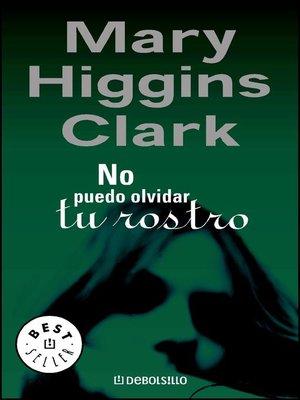 cover image of No puedo olvidar tu rostro